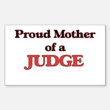 Proud Mother of a Judge Decal