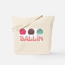 Ballin Tote Bag