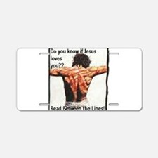 Do you know if Jesus loves Aluminum License Plate