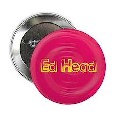 Ed Head Button