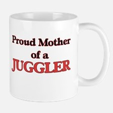 Proud Mother of a Juggler Mugs
