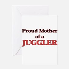 Proud Mother of a Juggler Greeting Cards