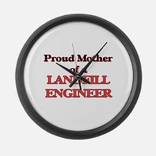 Proud Mother of a Landfill Engine Large Wall Clock