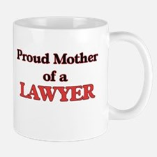 Proud Mother of a Lawyer Mugs