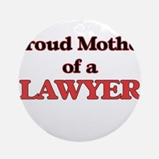 Proud Mother of a Lawyer Round Ornament