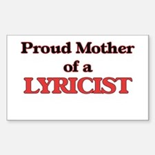 Proud Mother of a Lyricist Decal