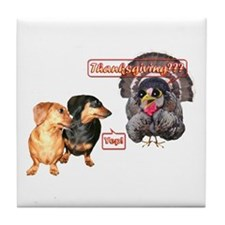 Thanksgiving? Dachshunds Tile Coaster