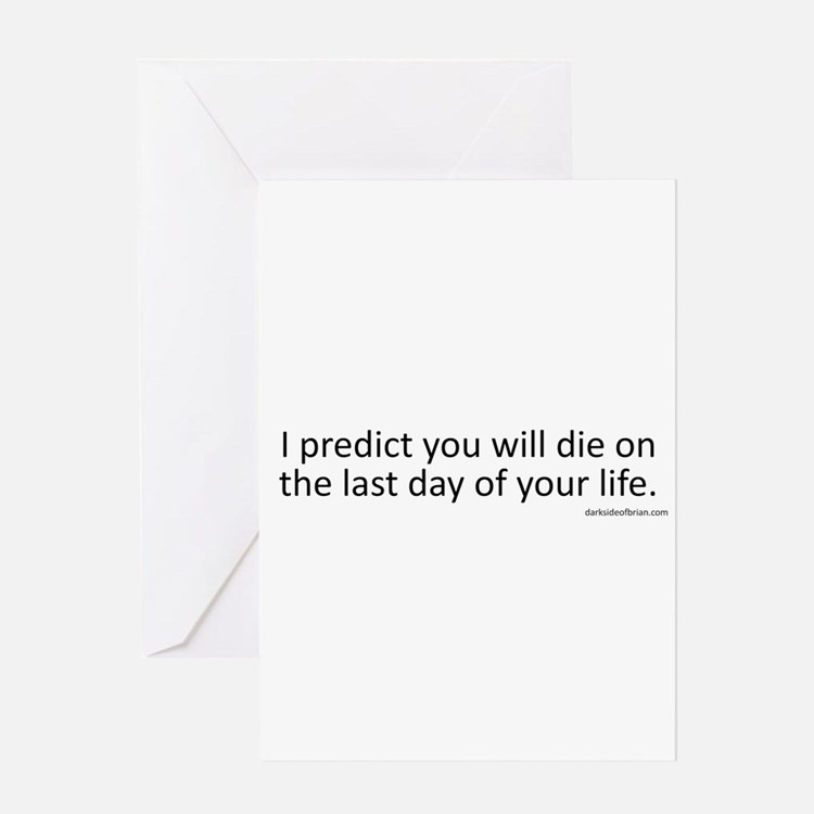 Prediction (Black Text) Greeting Cards