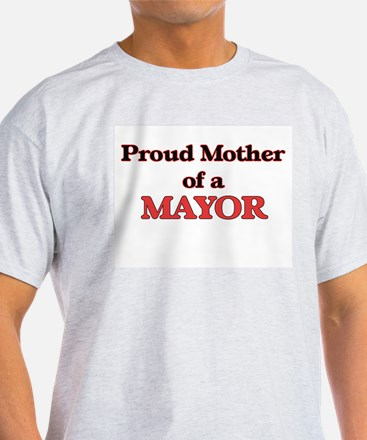 Proud Mother of a Mayor T-Shirt