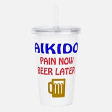 Aikido Pain Now Beer L Acrylic Double-wall Tumbler