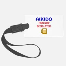 Aikido Pain Now Beer Later Luggage Tag