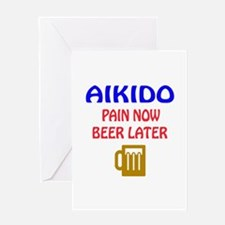 Aikido Pain Now Beer Later Greeting Card