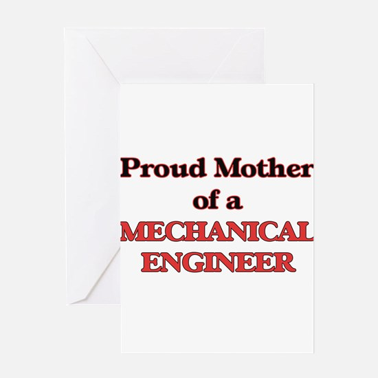 Proud Mother of a Mechanical Engine Greeting Cards