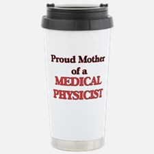 Proud Mother of a Medic Travel Mug
