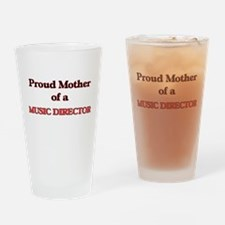 Proud Mother of a Music Director Drinking Glass