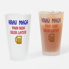 Krav Maga Pain Now Beer Later Drinking Glass