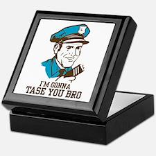 I'm gonna tase you bro Keepsake Box