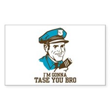I'm gonna tase you bro Rectangle Decal