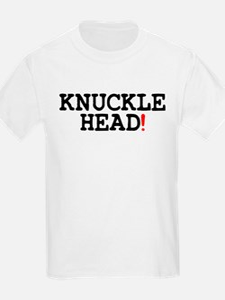 KNUCKLEHEAD! T-Shirt