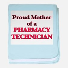 Proud Mother of a Pharmacy Technician baby blanket