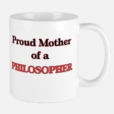 Proud Mother of a Philosopher Mugs