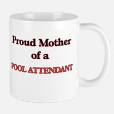 Proud Mother of a Pool Attendant Mugs