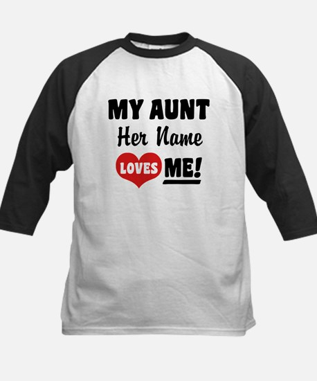 My Aunt loves Me Personalized Kids Baseball Jersey