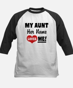 My Aunt loves Me Personalized Tee