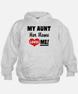 My Aunt loves Me Personalized Hoodie