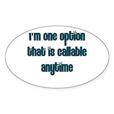 Call Option Oval Decal