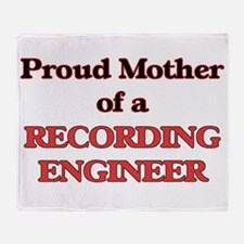 Proud Mother of a Recording Engineer Throw Blanket