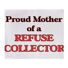 Proud Mother of a Refuse Collector Throw Blanket