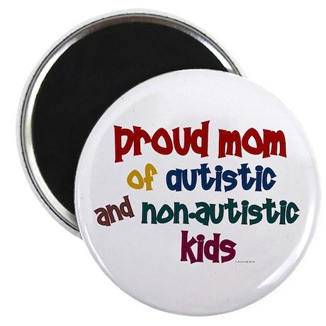 """Proud Mom (Autistic & NonAutistic) 2.25"""" Magnet (1"""