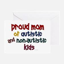 Proud Mom (Autistic & NonAutistic) Greeting Card