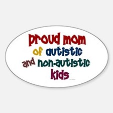 Proud Mom (Autistic & NonAutistic) Oval Decal