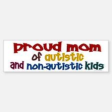Proud Mom (Autistic & NonAutistic) Bumper Bumper Sticker