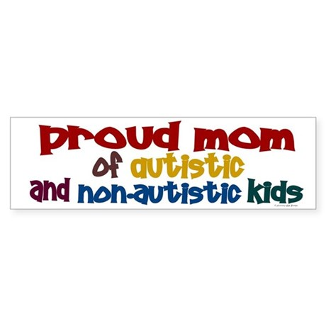 Proud Mom (Autistic & NonAutistic) Sticker (Bumper