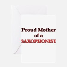 Proud Mother of a Saxophonist Greeting Cards