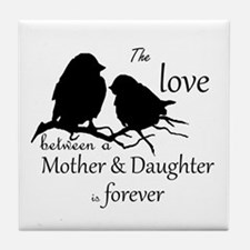 Mother Daughter Love Forever Quote Tile Coaster