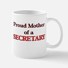 Proud Mother of a Secretary Mugs