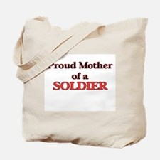 Proud Mother of a Soldier Tote Bag