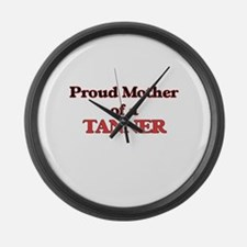 Proud Mother of a Tanner Large Wall Clock