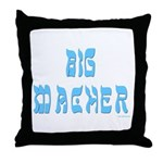 Big Macher Throw Pillow