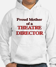 Proud Mother of a Theatre Direct Hoodie