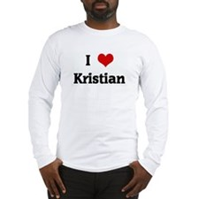 I Love Kristian Long Sleeve T-Shirt