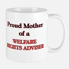 Proud Mother of a Welfare Rights Adviser Mugs