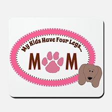 Pet Mom Mousepad