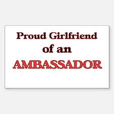 Proud Girlfriend of a Ambassador Decal