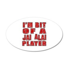 I'm Bit Of Jai Alai Player Wall Decal