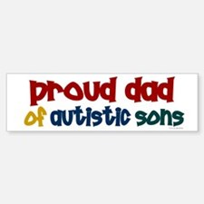 Proud Dad Of Autistic Sons 2 Bumper Bumper Bumper Sticker